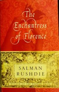 image of The Enchantress of Florence: A Novel