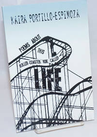 Poems About This Roller-Coaster Ride Called Life [signed]