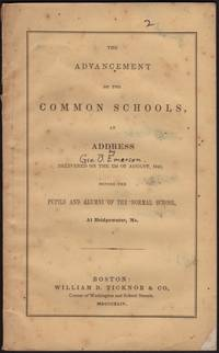 image of Advancement of the Common Schools, AN ADDRESS Delivered on the 23d of August, 1843 before the Pupils and Alumni of the Normal School at Bridgewater, M[as]s, The.