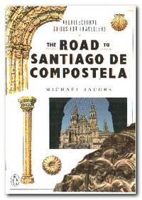 The Road to Santiago De Compostela