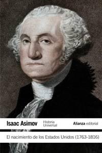 El nacimiento de los Estados Unidos, 1763-1816