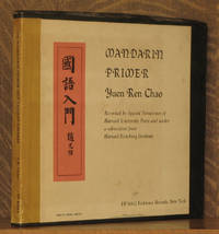 MANDARIN PRIMER, RECORDED BY SPECIAL PERMISSION OF HARVARD UNIVERSITY PRESS AND UNDER A SUBVENTION FROM HARVARD-YENCHING INSTITUTE