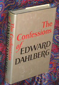 The Confessions of Edward Dahlberg by  Edward Dahlberg - First Edition, First Printing - 1971 - from Veery Books (SKU: 000046)