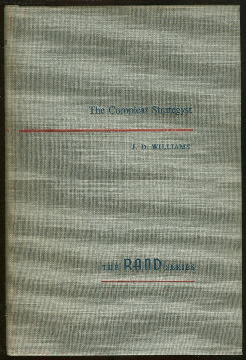 Image for COMPLEAT STRATEGYST Being a Primer on the Theory of Games of Strategy