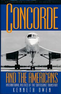 Concorde and the Americans. International Politics of the Supersonic Transport