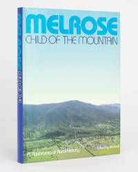 Melrose. Child of the Mountain. A Panorama of Rural History