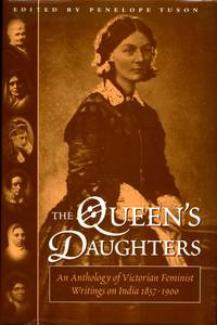 image of The Queen's Daughters: Anthology of Victorian Feminist Writings on India 1857-1900