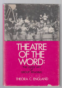 Theatre of the Word:  The Lively Art of Group Reading