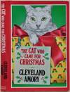 View Image 1 of 2 for The Cat Who Came for Christmas. Signed by Cleveland Amory. Inventory #019730