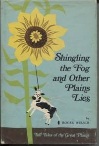 Shingling the Fog and Other Plains Lies