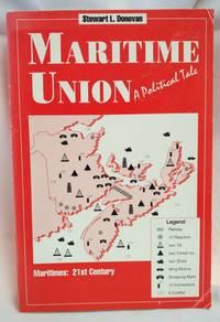 Maritime Union; A Political Tale