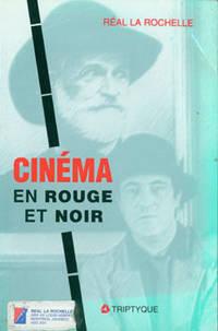 image of Cinema En Rouge Et Noir. 30 Ans De Critique De Cinema Au Quebec