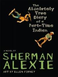 image of The Absolutely True Diary of a Part-Time Indian (Thorndike Literacy Bridge Young Adult)