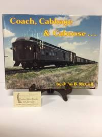 Coach, Cabbage & Caboose: Santa Fe Mixed Train Service