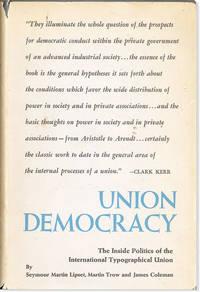 Union Democracy: The Internal Politics of the International Typographical Union