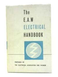 The E.A.W. Electrical Handbook