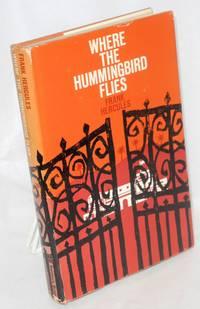 image of Where the hummingbird flies