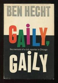 Gaily, Gaily [*SIGNED*]