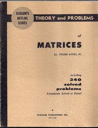 Schaum's Outline of Theory and Problems of Matrices