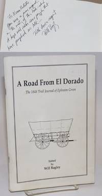 image of A Road From El Dorado; The 1848 Trail Journal of Ephraim Green