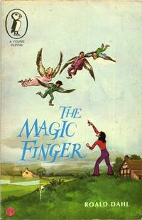 The Magic Finger (Young Puffin Books)