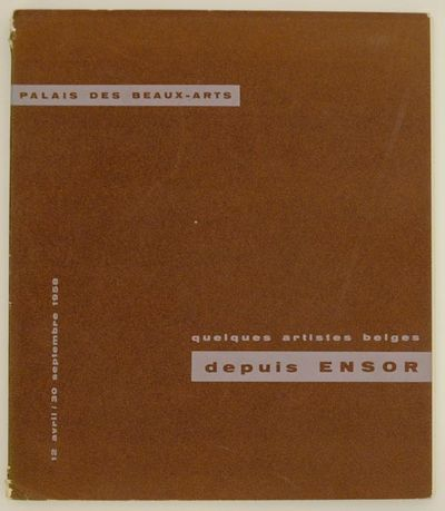 Bruxelles: Palais des Beaux-Arts, 1958. First edition. Softcover. Exhibition catalog for a group sho...