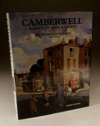 Camberwell School of Arts & Crafts - Its Students and Teachers 1943-1960