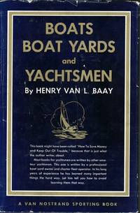 Boats, Boat Yards, and Yachtsmen