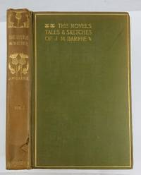 THE NOVELS TALES AND SKETCHES OF J M BARRIE  THE LITTLE MINISTER PART 1