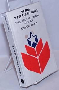 image of Razon y Fuerza de Chile: Tres Años de Unidad Popular