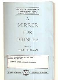 A MIRROR FOR PRINCES [A NOVEL]