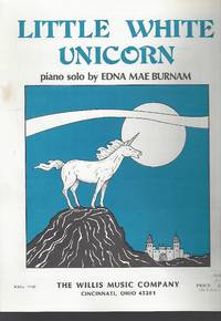Little White Unicorn Later Elementary Level by  Edna Mae Burnam - 1986 - from Vada's Book Store and Biblio.co.uk