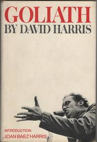 Goliath by  David & Joan Baez Harris Harris - 1st Edition. 1st Printing - 1970 - from Sweet Beagle Books and Biblio.co.uk