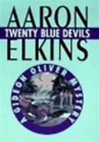 Elkins, Aaron | Twenty Blue Devils | Signed First Edition Copy by  Aaron Elkins - Signed First Edition - 1997 - from VJ Books and Biblio.com