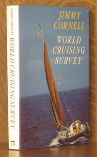 WORLD CRUISING SURVEY by Jimmy Cornell - First American edition - 1989 - from Andre Strong Bookseller and Biblio.co.uk