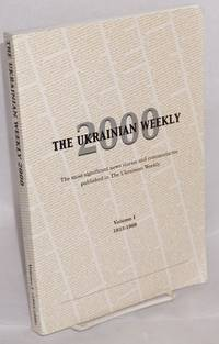 image of The Ukrainian Weekly 2000: the most significant news stories and commentaries published in the Ukrainian weekly. Volume 1: 1933-1969