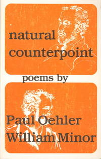 NATURAL COUNTERPOINT. by  Paul and William Minor Oehler - Paperback - First Edition - (1985.) - from Bookfever.com, IOBA (SKU: 51766)