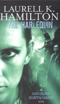 The Harlequin: Anita Blake, Vampire Hunter: Volume 14 by Hamilton, Laurell K