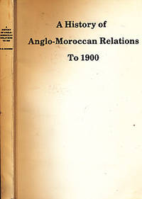 A History of Anglo-Moroccan Relations