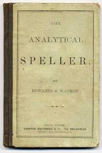 Analytical Speller: Containing Lists of the Most Useful Words