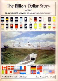 image of The Billion Dollar Story of the St. Lawrence Seaway and Power Development