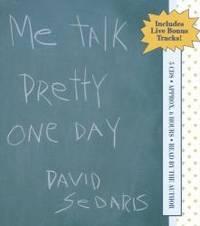 Me Talk Pretty One Day by David Sedaris - 2000-09-08 - from Books Express and Biblio.com