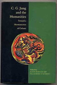 C. G. Jung and the Humanities: Toward a Hermeneutics of Culture