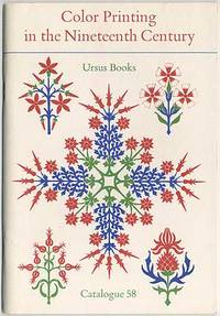 Color Printing in the Nineteenth Century. Ursus Books. Catalogue 58