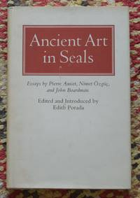 Ancient Art in Seals by  ed  Edith - Hardcover - 1980 - from Garnet Books and Biblio.com