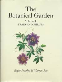 The Botanical Garden:a photographic record of the genera of trees and shrubs of interest to gardeners.   (2 vols in slipcase)