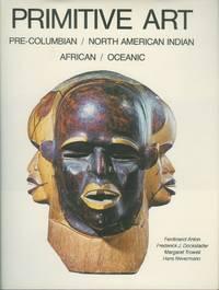 Primitive Art:  Pre-Columbian, American Indian, African, Oceanic