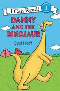 Danny and the Dinosaur by Syd Hoff - Paperback - 2008-08-06 - from Books Express and Biblio.com