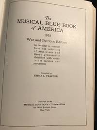 The Musical Blue Book of America 1918 War and Patriotic Edition