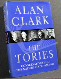 image of The Tories: Conservatives and the Nation State 1922-1997